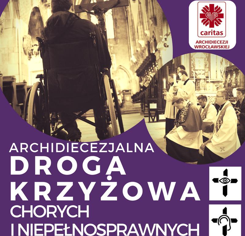 Archidiecezjalna Droga Krzyżowa Chorych i Niepełnosprawnych